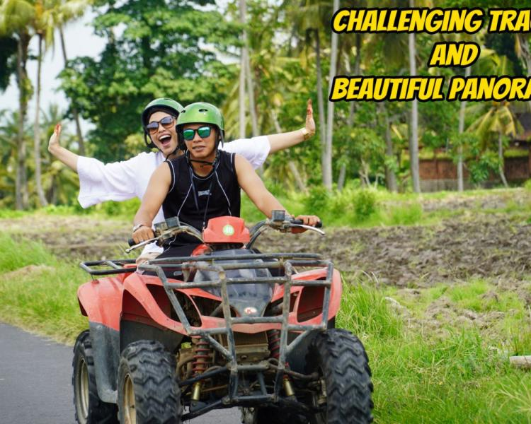 A Must to Read Before Joining in Bali Quad Bike Adventure