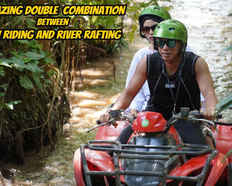 Ubud Atv Riding and White Water Rafting (Double Combination)