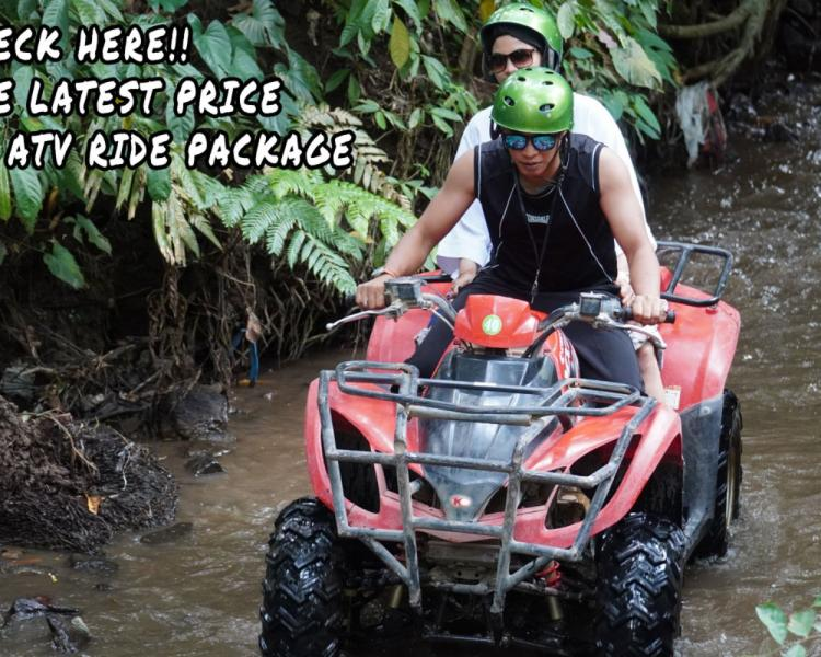 Check Here! The Latest Price of Atv Ride Package in Ubud